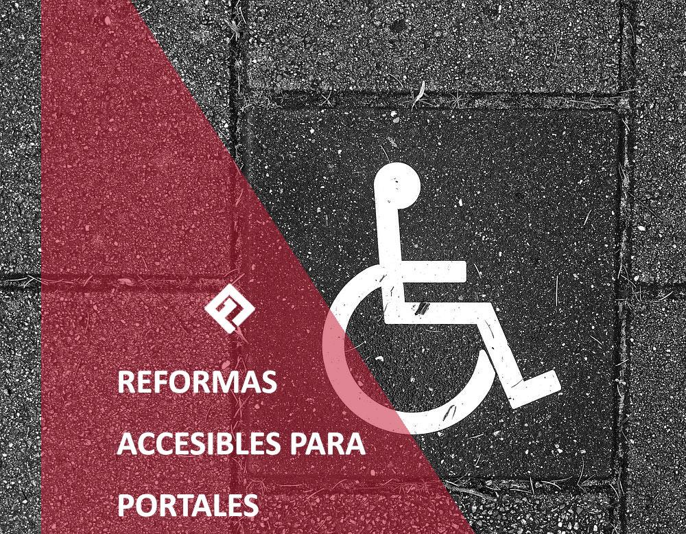 reformas accesibles para portales | Proyecons